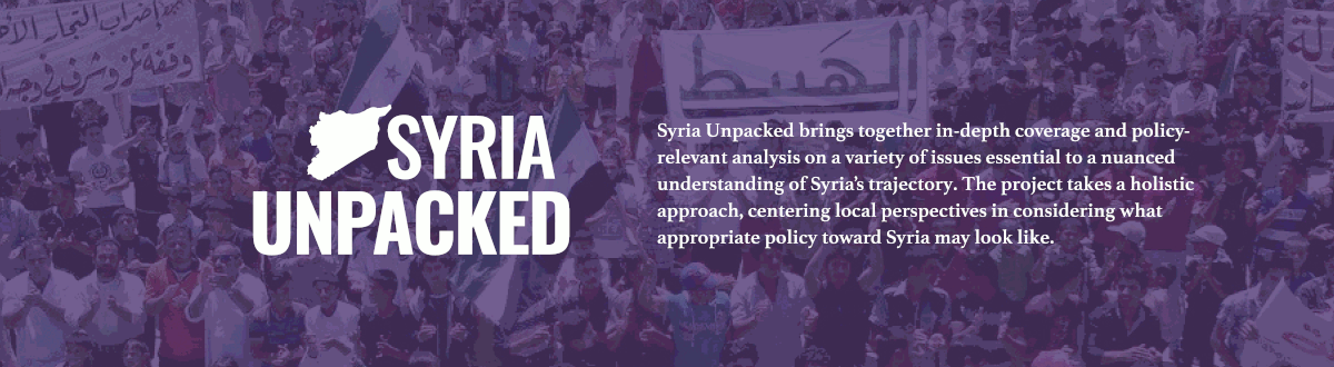 Syria Unpacked brings together in-depth coverage and policy-relevant analysis on a variety of issues essential to a nuanced understanding of Syria's trajectory.