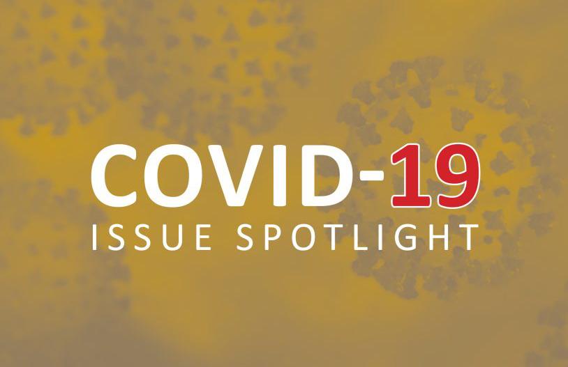 Covid-19 Issue Spotlight